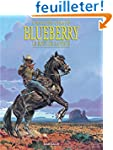 Blueberry, tome 22 : Le Bout de la piste