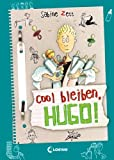 Hugo, Band 6: Cool bleiben, Hugo!