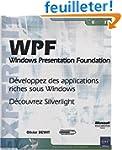 WPF - Windows Presentation Foundation...