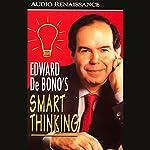 Smart Thinking | Edward de Bono