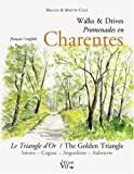 echange, troc Maggie Cole, Martin Cole - Promenades en Charente : Le Triangle d'or Saintes-Cognac-Angoulême-Aubeterre, édition bilingue français-anglais