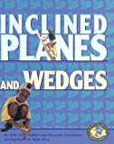 Inclined Planes and Wedges (Early Bird Physics) (0822522217) by Walker, Sally M.