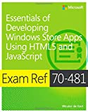 img - for Exam Ref 70-481: Essentials of Developing Windows Store Apps Using HTML5 and JavaScript book / textbook / text book