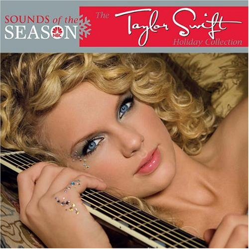 Taylor Swift Sounds Of The Season: The Taylor Swift Holiday Collection lyrics