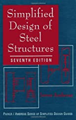 Simplified Design of Steel Structures (Parker/Ambrose Series of Simplified Design Guides)