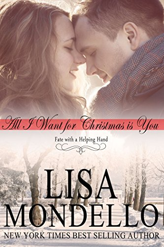 All I Want For Christmas Is You by Lisa Mondello ebook deal