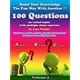 Boost your knowledge the fun way Vol 2:100 questions on varied topics with multiple choice answers, can be used for quizzesby Ansa Wright