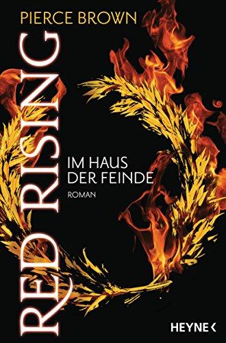 Brown, Pierce: Red Rising - Im Haus der Feinde