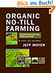 Organic No-Till Farming: Advancing No...