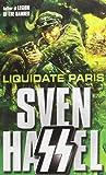 Liquidate Paris (Cassell Military Paperbacks)