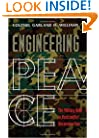 Engineering Peace: The Military Role in Postconflict Reconstruction