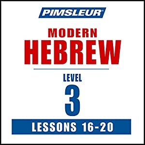 Pimsleur Hebrew Level 3 Lessons 16-20 Speech