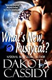 Whats New, Pussycat? (Wolf Mates series Book 2)