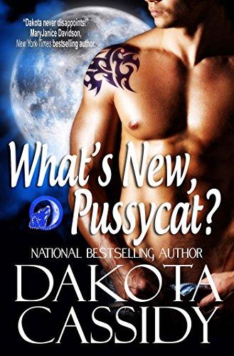 Dakota Cassidy - What's New, Pussycat? (Wolf Mates Book 2)