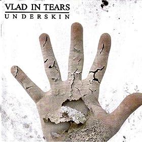 Amazon.com: Underskin: Vlad in Tears: MP3 Downloads