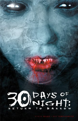 30 Days Of Night: Return To Barrow (31 Days Of Night)