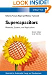 Supercapacitors: Materials, Systems a...