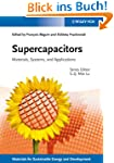 Supercapacitors: Materials, Systems,...