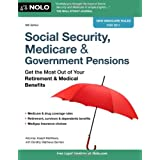 Social Security, Medicare & Government Pensions: Get the Most Out of Your Retirement & Medical Benefits ~ J. L. Matthews