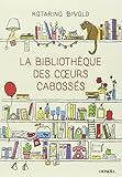 La Bibliothèque des coeurs cabossés