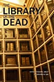 img - for The Library of the Dead book / textbook / text book