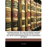 Cdigo Penal De Los Estados Unidos De Colombia