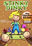 Childrens Book: Stinky Dinky (Happy Childrens Books Collection)