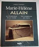 img - for Marie-Helene Allain: The Symbolism of Stone/LA Symbolique De LA Pierre book / textbook / text book