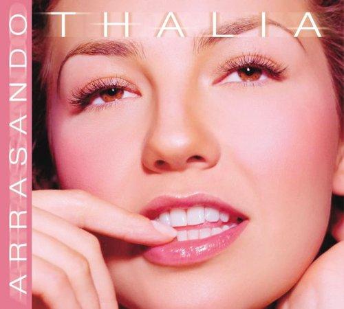 Thalia - Arrasando (+ 3 bonus tracks) - Zortam Music