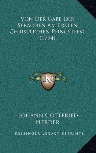 Von Der Gabe Der Sprachen Am Ersten Christlichen Pfingstfestvon Der Gabe Der Sprachen Am Ersten Christlichen Pfingstfest (1794) (1794)