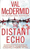 The Distant Echo by Val McDermid, Crime Thrillers Book