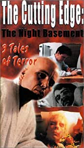 The Cutting Edge: The Night Basement [VHS]