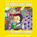 The Bugville Critters: The BIG Number Count Down: Learning Adventures, Book 6 | Robert Stanek