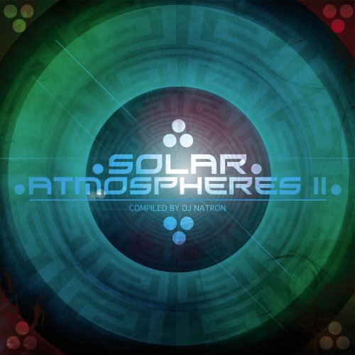 Solar Atmospheres 2 - Compiled By Dj Natron by Various Artists (2001-07-10)