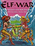 Elf War: Hubward Adventures on the World of Two Moons (Elfquest RPG) (093363532X) by Elizabeth Cerritelli