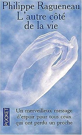 L Autre C 244 Te De La Vie Un Merveilleux Message D Espoir