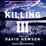 The Killing 3 (Unabridged)