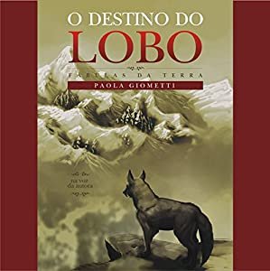O destino do lobo [The Fate of the Wolf] Audiobook
