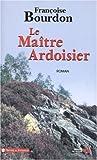 echange, troc Françoise Bourdon - Le Maître ardoisier