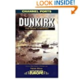 Dunkirk (Battleground Europe Series)