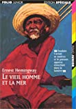 Le Vieil Homme Et La Mer; The Old Man and The Sea (French Edition)