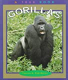 img - for Gorillas (True Books: Animals) book / textbook / text book