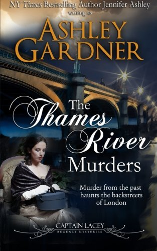 The Thames River Murders (Captain Lacey Regency Mysteries) (Volume 10)