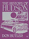 The History of Hudson (Motorbooks International Crestline Series) (0879386967) by Butler, Don