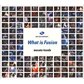 WHAT IS FUSION