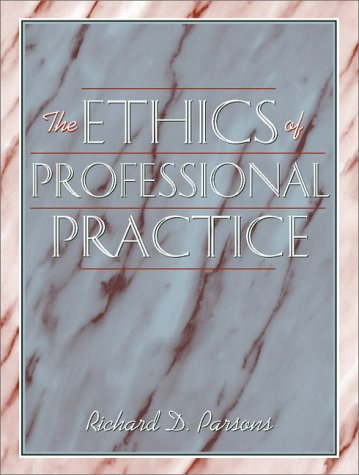 The Ethics of Professional Practice