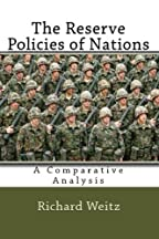 The Reserve Policies Of Nations: A Comparative Analysis