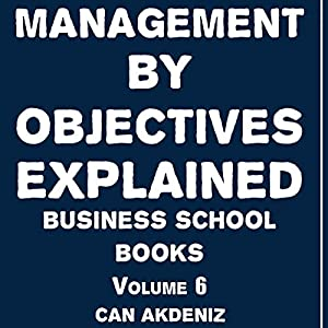 Management by Objectives Explained Audiobook
