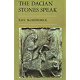The Dacian Stones Speak ~ Paul Lachlan MacKendrick