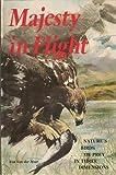 Majesty in Flight: Natures Birds of Prey in Three Dimensions (0896595021) by Van Der Meer, Ron